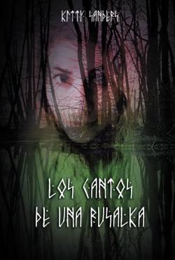 Los cantos de una Rusalka