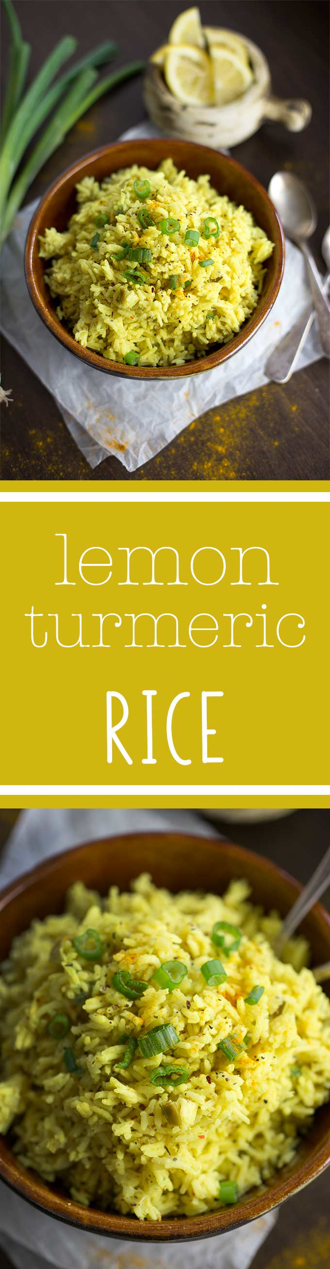 Lemon Turmeric Rice: A fragrant blend of garlic, lemon, turmeric and a touch of coconut turns ordinary rice into a bright, aromatic, delicious dish.
