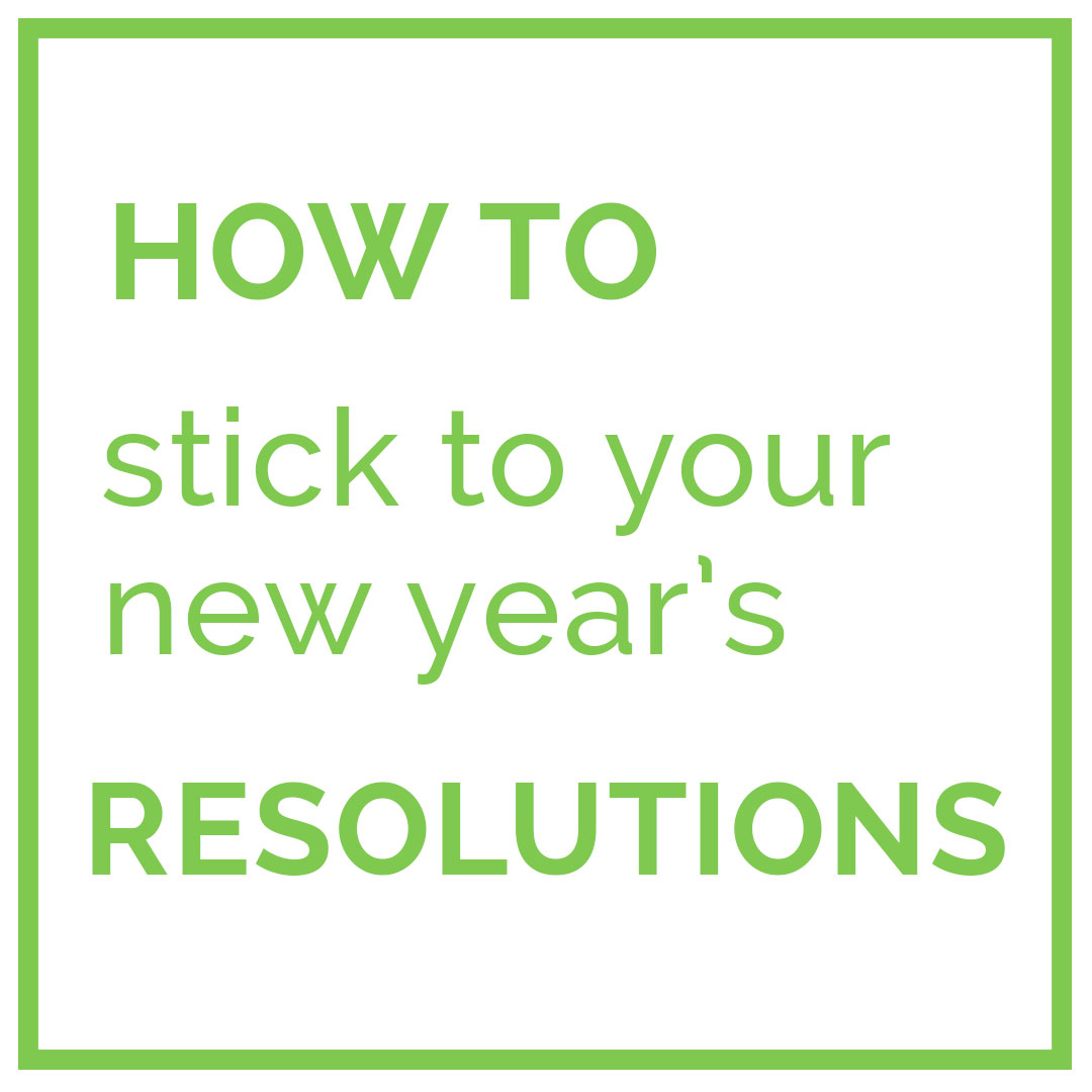 How to Stick to your New Year's Resolutions - it's easy to lose motivation when it comes to goals...here are a few tips for sticking to them long term!