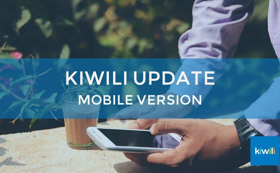 Kiwili Update: Optimized Mobile Software