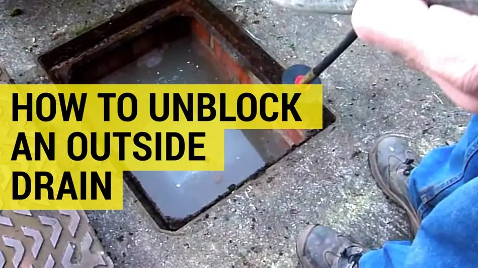 how to unblock an outside toilet drain