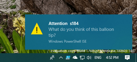 PowerShell balloon tip - 4 Types of Notifications Generated in PowerShell