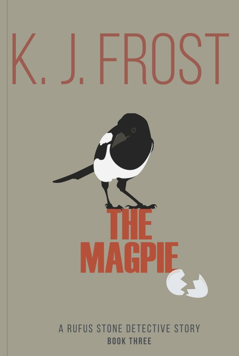 Front cover of The Magpie by K. J. Frost graphic image.