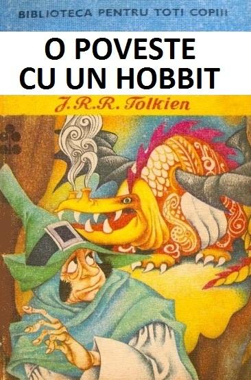 O poveste cu un hobbit - Editura Ion Creanga, 1975