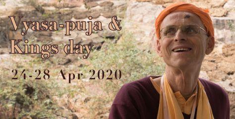 Vyasa-puja & Kings Day 2020