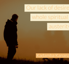 Our lack of desire