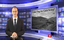 False Flag für Gaza Krieg?