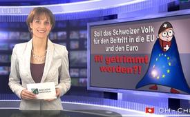 Soll das Schweizer Volk für den Beitritt in die EU und den Euro fit getrimmt werden?!