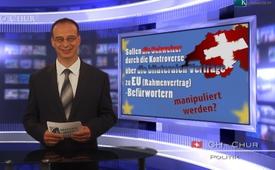 Sollen die Schweizer durch die Kontroverse über die bil. Verträge zu EU (Rahmenvertrag)-Befürwortern manipuliert werden?