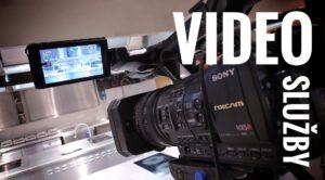 VIDEO SLUŽBY