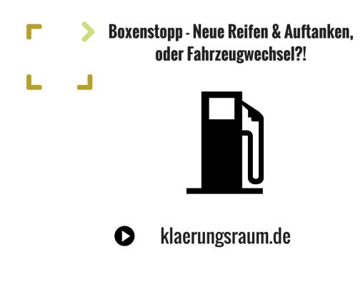 Boxenstopp - Neue Reifen & Auftanken, oder Fahrzeugwechsel?