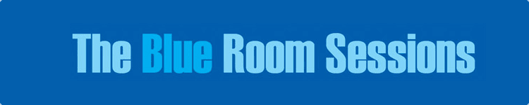 Blue Room Sessions 20-21