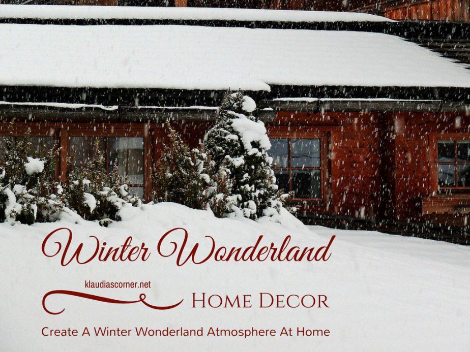 Winter Wonderland Home Decor