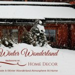Winter Wonderland Home Decor – How To Create A Winter Wonderland Atmosphere At Home