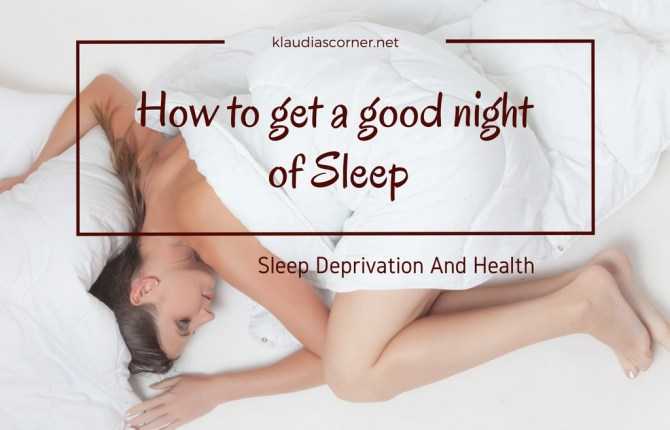 How To Get A Good Night Of Sleep