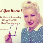 Did You Know Facts and Figures – Interesting Things That Will Make You Smarter