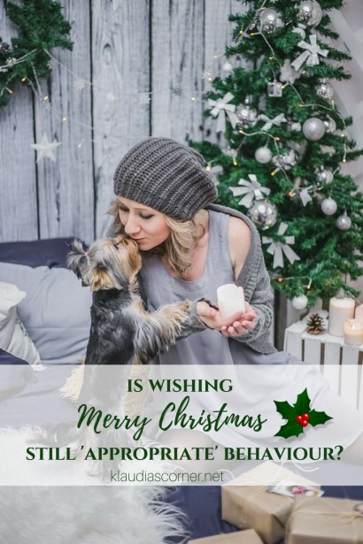 Is Wishing A Merry Christmas Still Appropriate Behaviour?