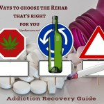 Addiction Recovery Guide – 10 Ways to Choose the Rehab That's Right For You