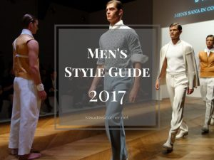 Men's Style Guide 2017