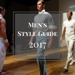 Men's Style Guide 2017 – 5 Menswear Brands You Should Know Right Now