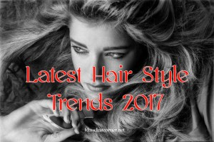 Latest Hairstyle Trends