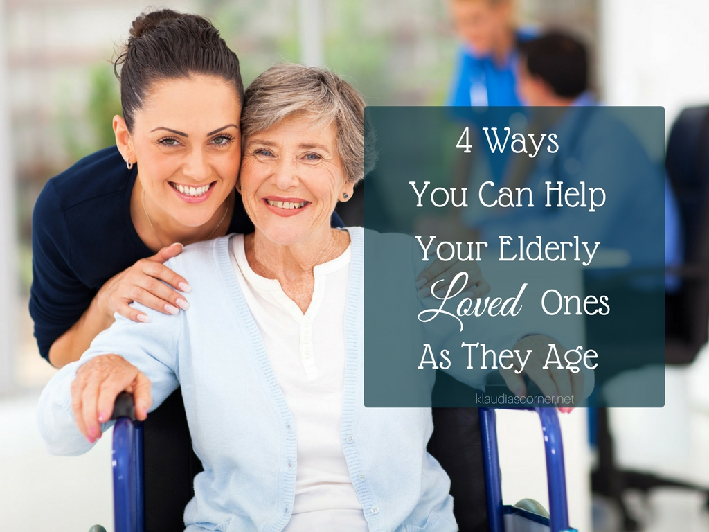 In Home Care For Elderly - 4 Ways You Can Help Loved Ones As They Age