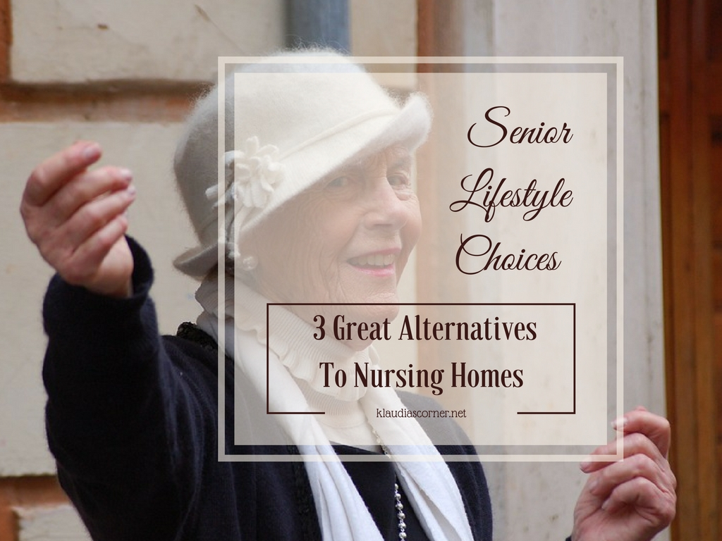 Senior Lifestyle Choices 3 Great Alternatives To Nursing Homes