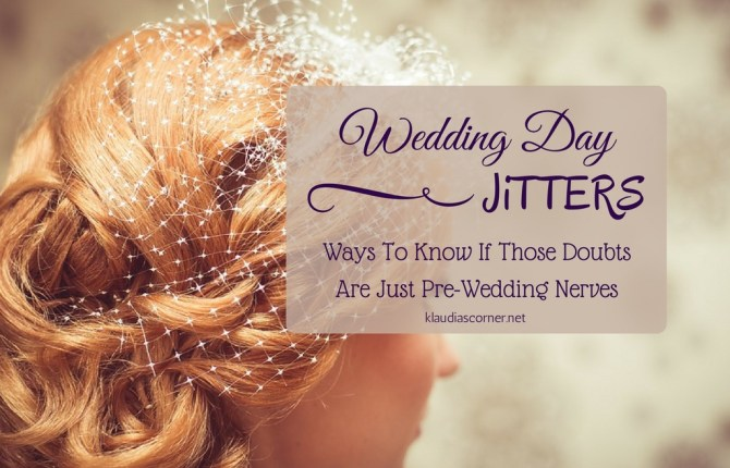 Wedding Day Jitters