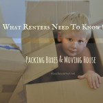 Packing Boxes Moving House – What Renters Need To Know About Moving Somewhere New