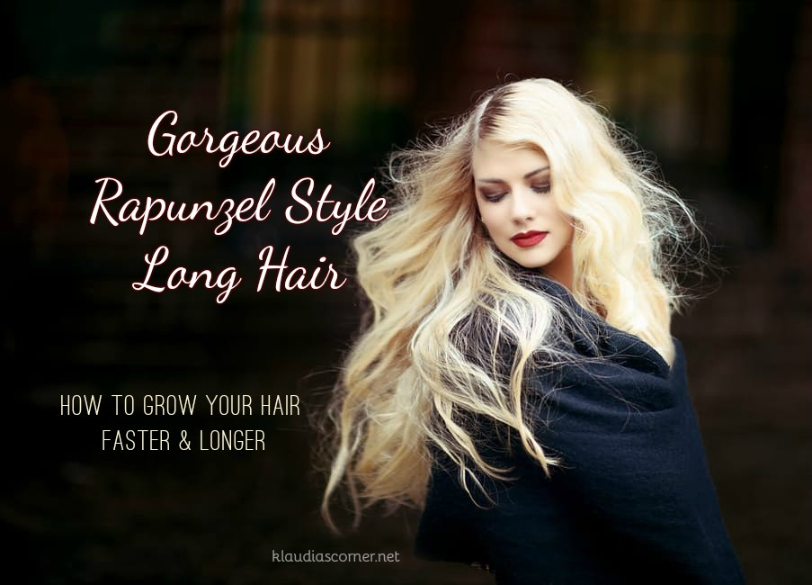 how to let your hair grow faster and longer