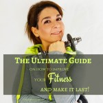 Boost Fitness & Balance Wellness – Ultimate Guide On How To Improve Your Fitness And Make It Last!
