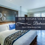 Luxury Master Bedroom Designs – How To Give Your Bedroom That 5-Star Hotel Vibe