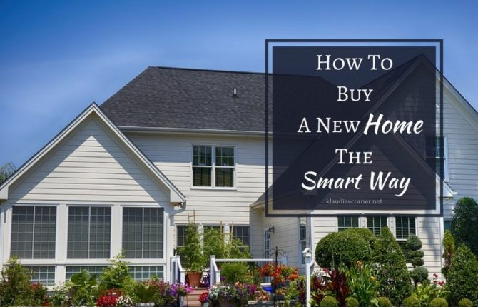 How To Buy A New Home The Smart Way - klaudiascorner.net