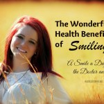 A Smile A Day Keeps The Doctor Away – The Wonderful Health Benefits of Smiling