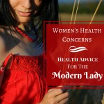 Women's Health Concerns – Health Advice For The Modern Lady