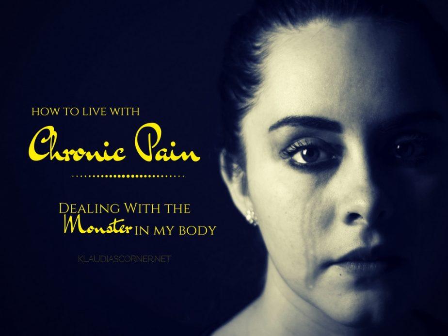 How to Live with Chronic Pain - klaudiascorner.net©