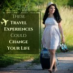 Travel And Tourism Jobs – These Travel Experiences Could Change Your Life