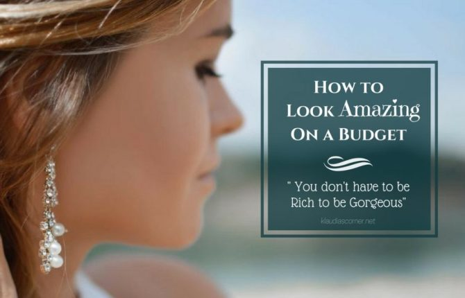 How To Look Attractive On A Budget - You Don't Have To Be Rich To Be Gorgeous