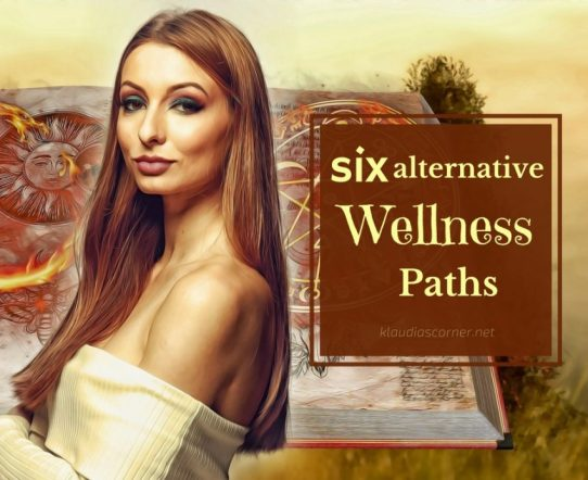 My Health Wealth And Happiness Guide - 6 Alternative Paths To Wellness