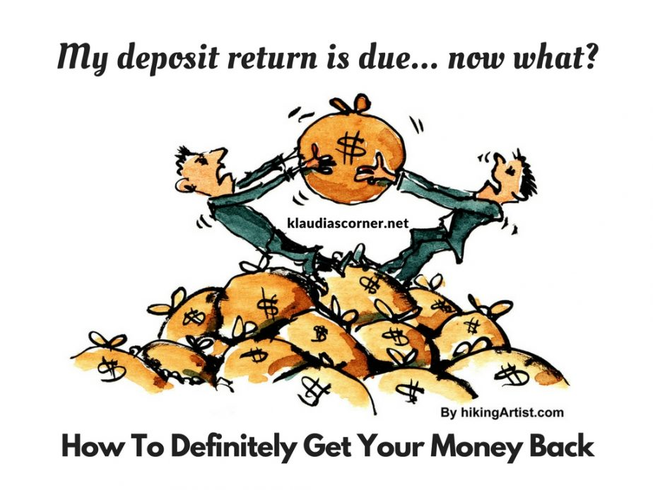 My Deposit Is Due, What now? - Here's How To Definitely Get It Back
