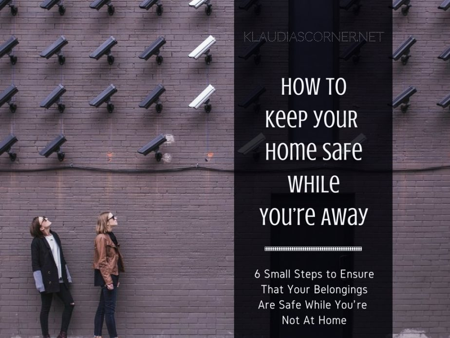 Keep Your Home Safe While You're Away!