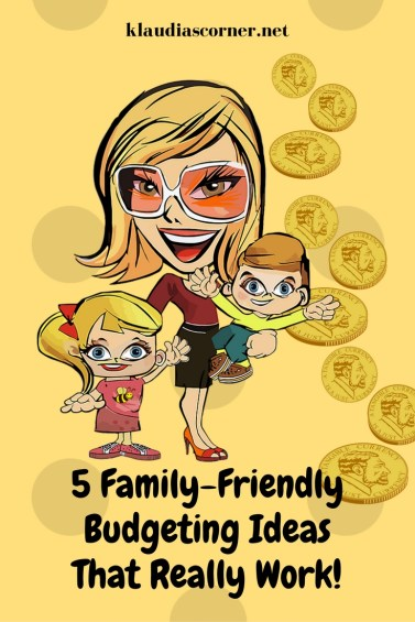 The Best Budgeting Tips That Really Work - 5 Family-Friendly Budgeting Ideas - klaudiascorner.net