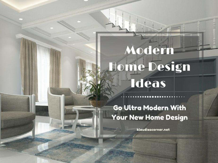 Modern Home Design Ideas - klaudiascorner.net©