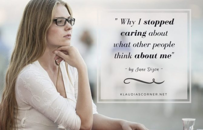 "Yes You Can! ""Why I Stopped Caring About What Other People Think About Me"""
