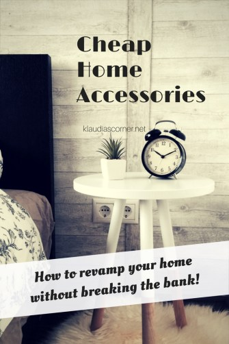 Cheap Home Accessories to Revamp Your Home - kaudiascorner.net©