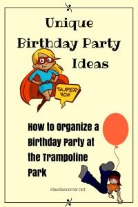 Unique Birthday Party Ideas