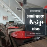 Small Space Design Ideas – 3 Ways To Maximize Your Space