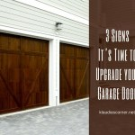 3 Signs It's Time To Upgrade Your Garage Door