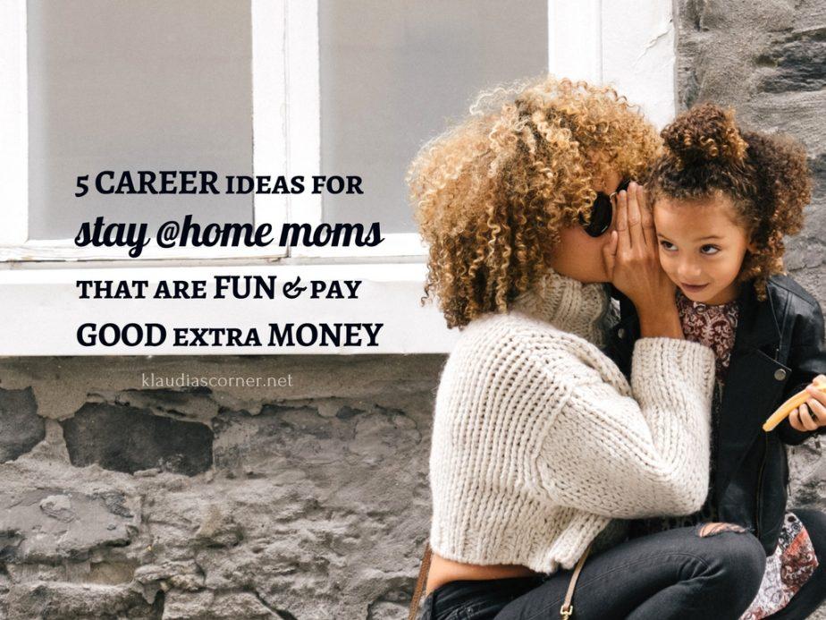 5 stay at home mom jobs you'll love doing. ©klaudiascorner.net