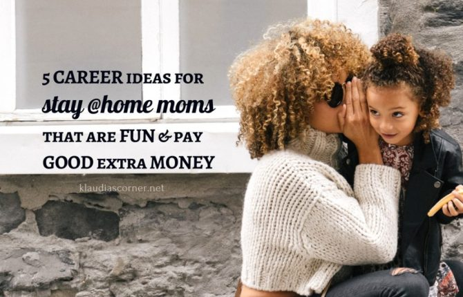5 stay at home mom jobs you'll love doing. ©klaudiascorner.net